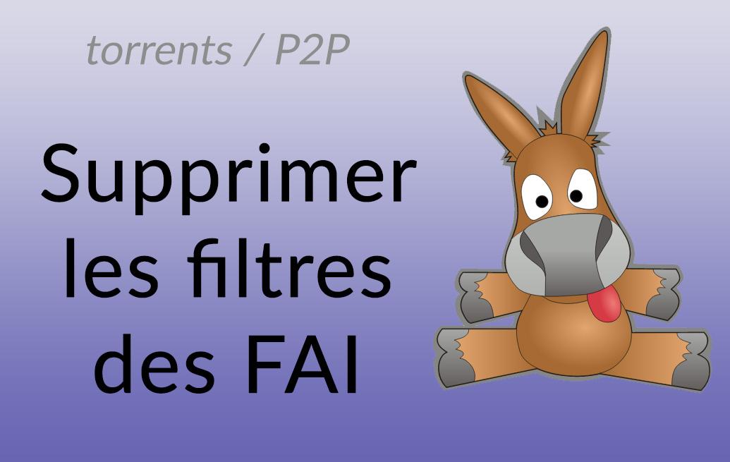 contourner filtre P2P fai