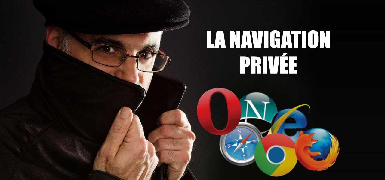 la navigation privée est-elle fiable