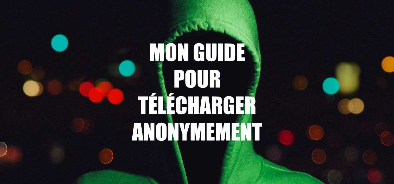 telecharger anonymement