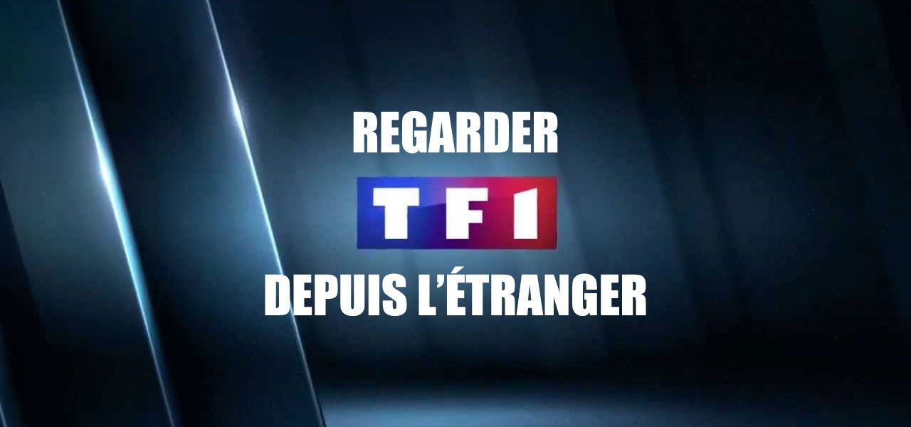 regarder tf1 replay depuis l 39 etranger. Black Bedroom Furniture Sets. Home Design Ideas