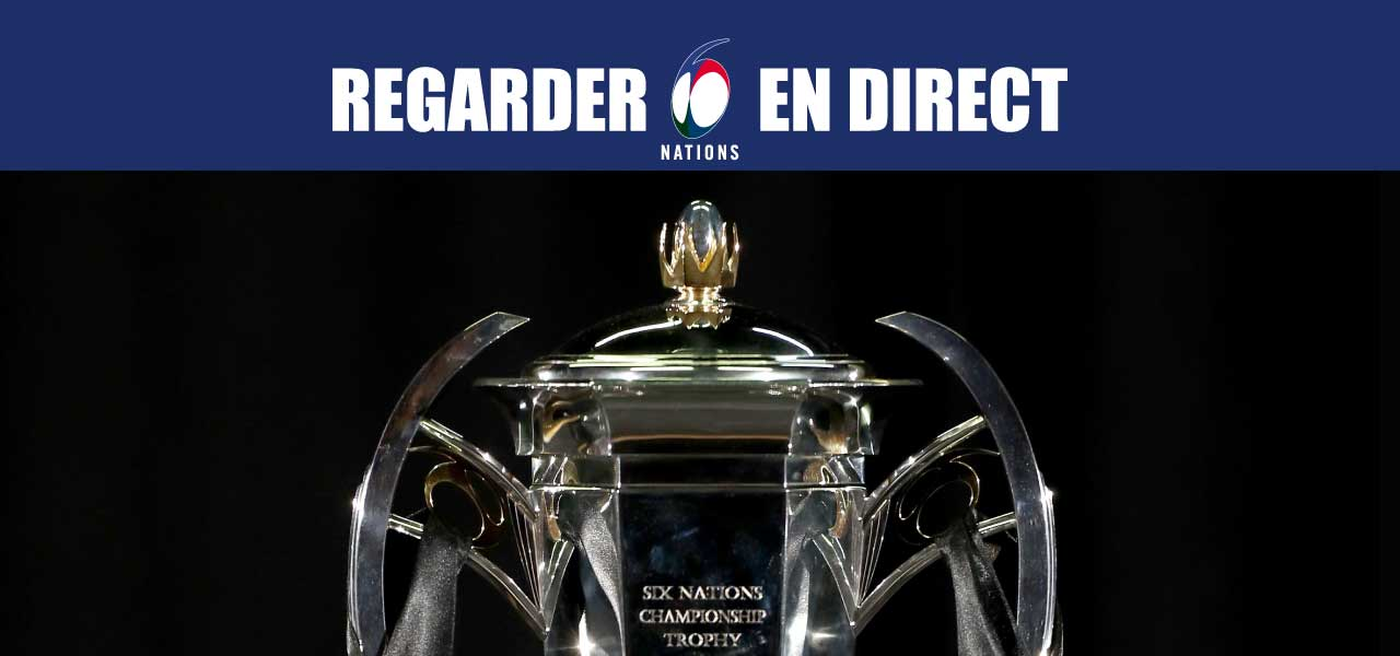 regarder tournoi des six nations