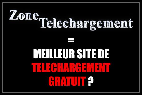 Zone Telechargement Comment Ca Marche Acceder A Zone Tele Ca