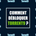 debloquer torrent9 torrent vpn