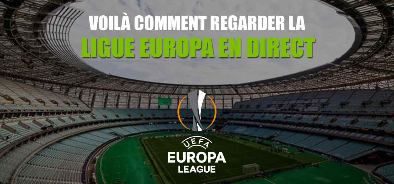 regarder ligue europa en direct
