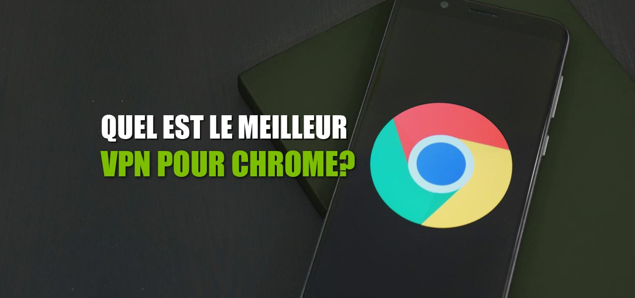 vpn pour chrome