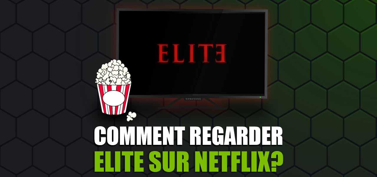 regarder elite streaming