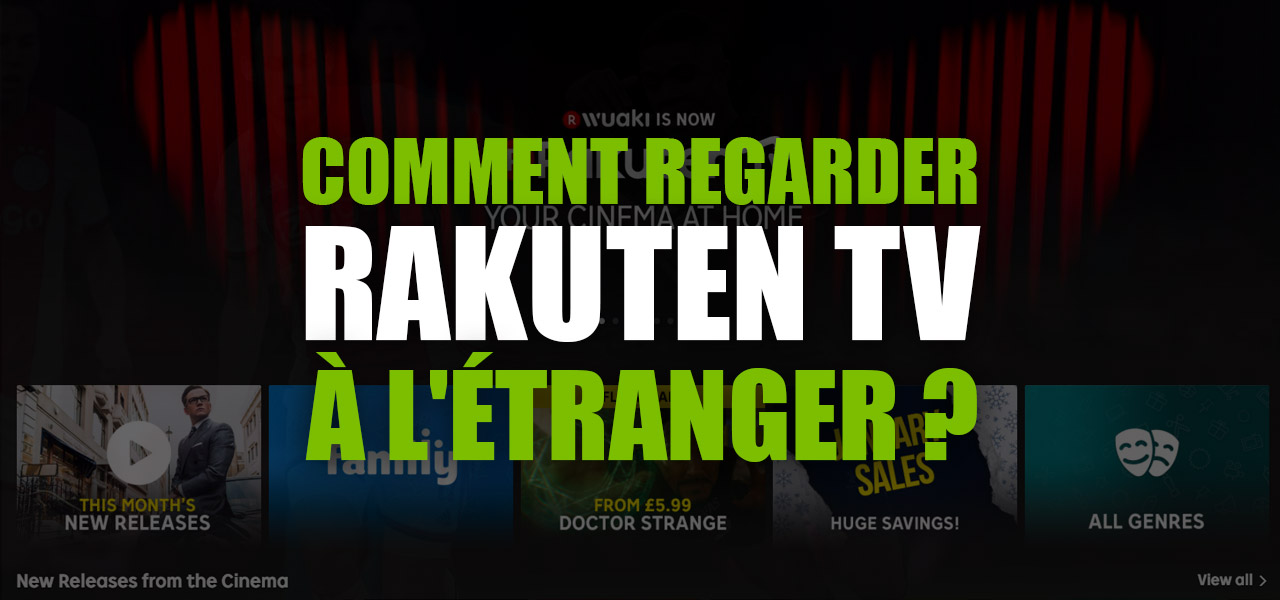 regarder rakuten tv france etranger