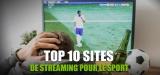 Mon top 10 des sites de streaming sport qui marchent en 2020