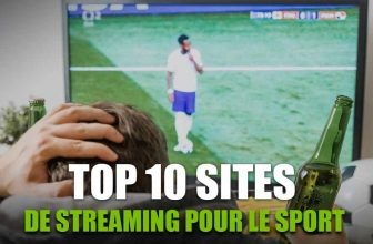 Mon top 10 des sites de streaming sport qui marchent en 2020