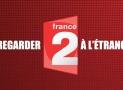 Regarder France 2 en direct depuis l'étranger | france.tv étranger