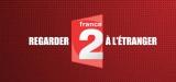 Comment regarder France 2 streaming etranger (france.tv) ?