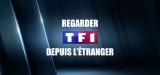 Comment regarder TF1 depuis l'étranger ? Mon guide pour 2020
