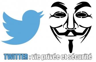 Confidentialité Twitter | Comment protéger son compte Twitter ou l'utiliser en mode anonyme