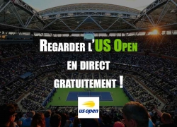 US Open streaming : Comment regarder l'US Open 2018 streaming ?
