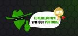 Optez pour la sécurité avec le meilleur VPN Portugal IP de 2020